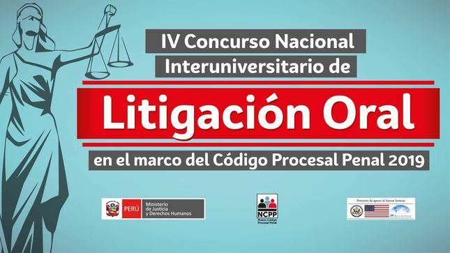 Ver campaña IV Concurso Nacional Interuniversitario de Litigación Oral - 2019