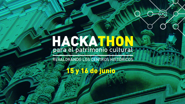 """Ver campaña Hackathon para el Patrimonio Cultural """"Revalorando los Centros Históricos"""""""
