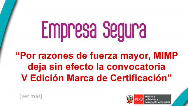 Ver campaña Marca de Certificación Empresa Segura: