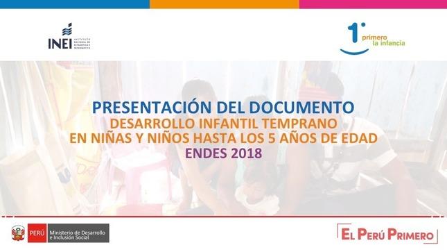 Desarrollo Infantil Temprano en niñas y niños menores de 6 años de edad- ENDES 2018