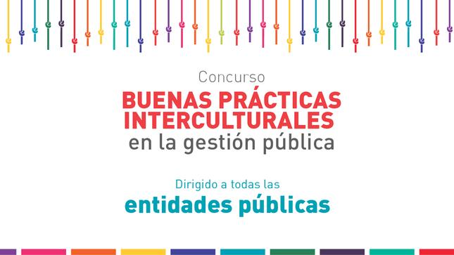 Ver campaña Buenas Prácticas Interculturales en la Gestión Pública 2019