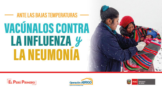 La imagen pertenece al Plan por Bajas Temperaturas que tiene como fin vacuna a niños menores de 5 años y adultos mayores de 60 contra la influenza y la neumonía, sobre todo en esta época de Heladas y Friaje.