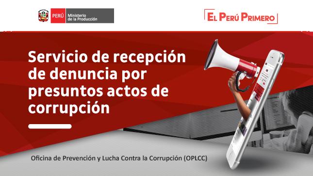 Ver campaña Servicio de recepción de denuncias por presuntos actos de corrupción