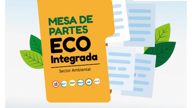 Ver campaña Mesa de partes Eco Integradas del sector Ambiente