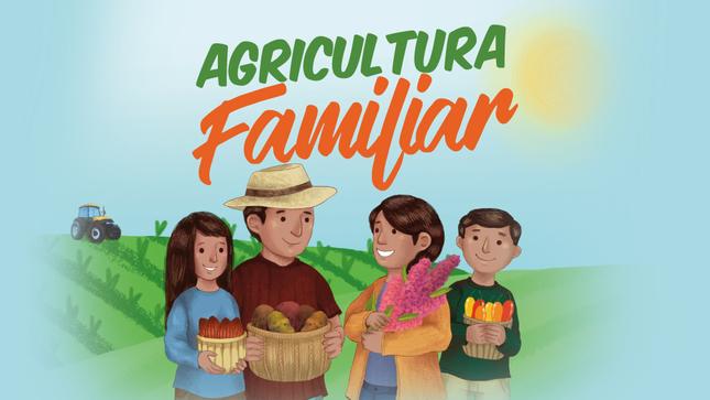 Ver campaña ¡Agricultura Familiar!