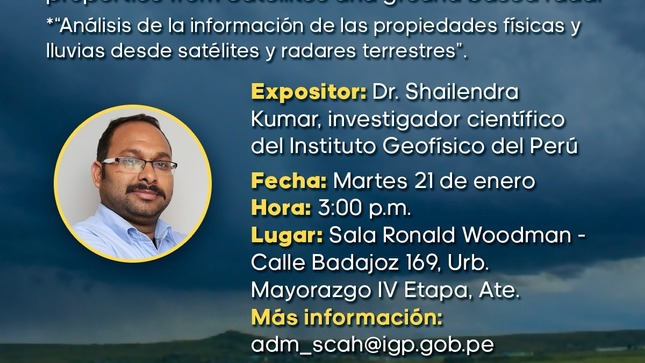 """Ver campaña Charla IGP: """"Análisis de la información de las propiedades físicas y lluvias desde satélites y radares terrestres"""""""