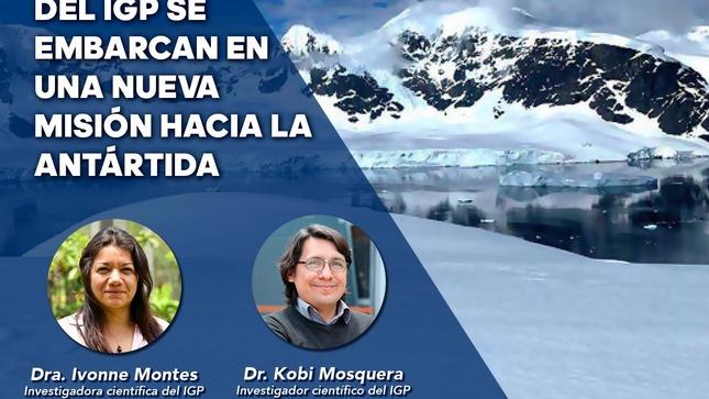 Ver campaña Investigadores del IGP se embarcan en una nueva misión hacia la Antártida