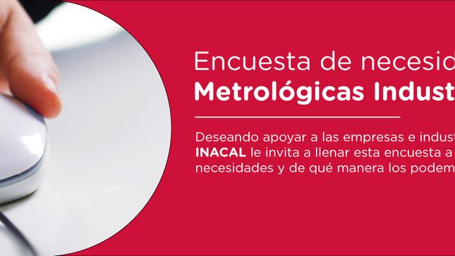 Ver campaña Encuestas de Necesidades Metrologícas Industriales