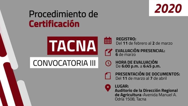 Ver campaña PROCEDIMIENTO DE CERTIFICACIÓN TACNA - CONVOCATORIA III