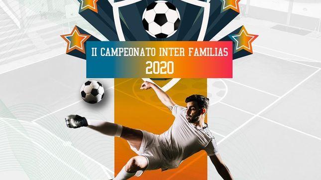 """Ver campaña II Campeonato Inter Familias 2020 """"Familias Unidas"""""""