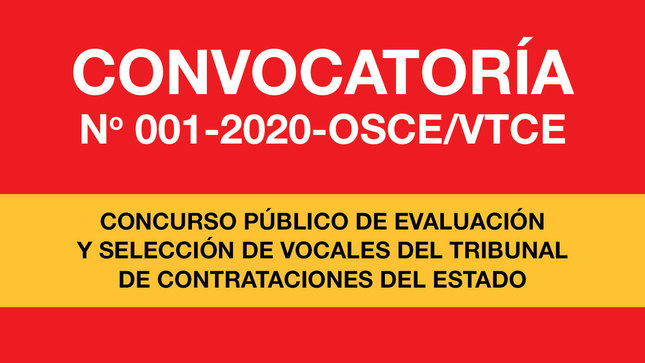 Ver campaña CONVOCATORÍA N° 001-2020-OSCE/VTCE CONCURSO PÚBLICO DE EVALUACIÓN Y SELECCIÓN DE VOCALES DEL TRIBUNAL DE CONTRATACIONES DEL ESTADO