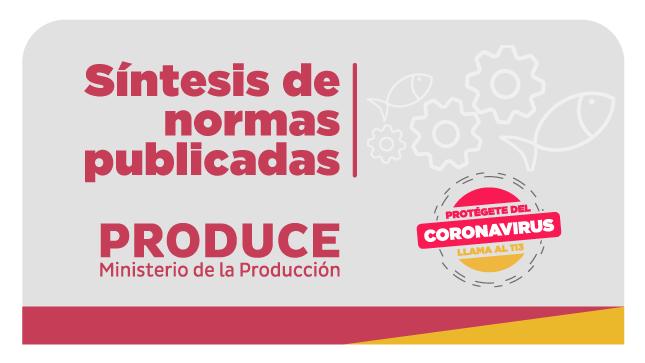 Ver campaña Síntesis de normas publicadas por Produce