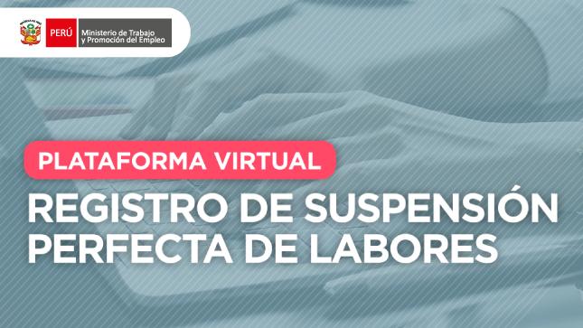 Ver campaña Registro de Suspensión Perfecta de Labores