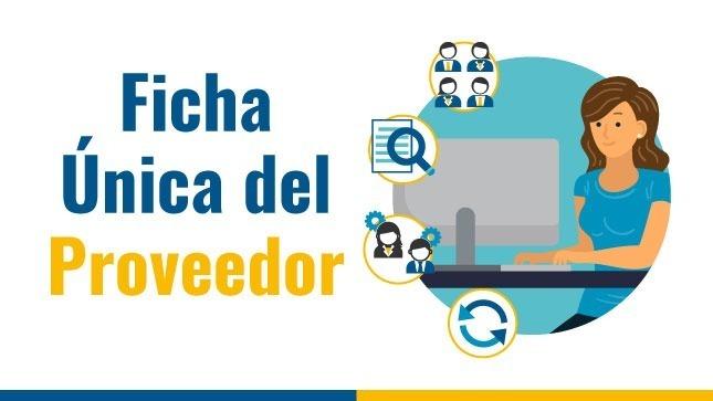 Ver campaña Renovamos el Buscador de Proveedores, incorporando la Ficha Única del Proveedor