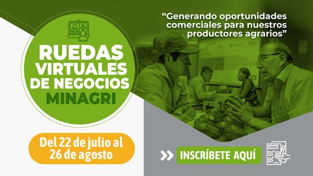 Ruedas virtuales de negocios: Generando oportunidades comerciales para nuestros productores agrarios