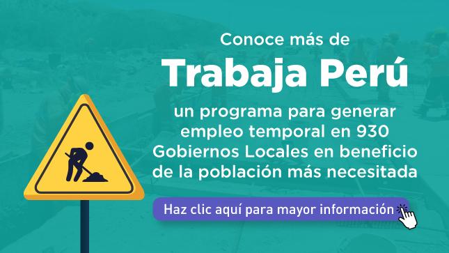 Ver campaña Trabaja Perú