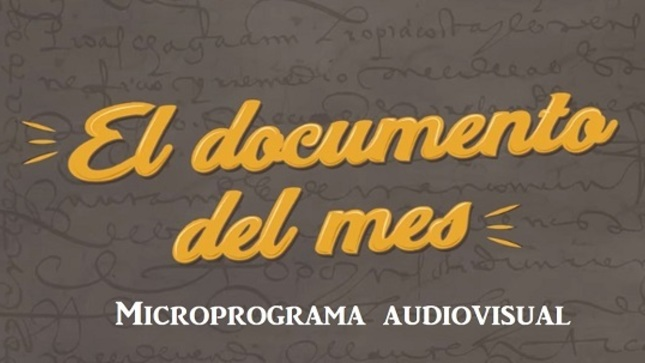 """AGN """"El documento del mes"""" (primer microprograma)"""