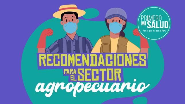 Recomendaciones para el sector agropecuario - Primero Mi Salud