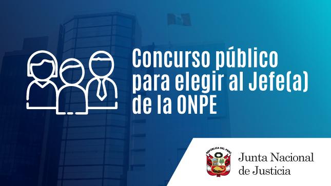 Ver campaña Concurso público: selección y nombramiento Jefe/a de la ONPE