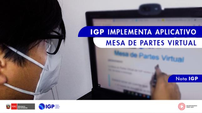 Ver campaña IGP implementa aplicativo Mesa de Partes Virtual