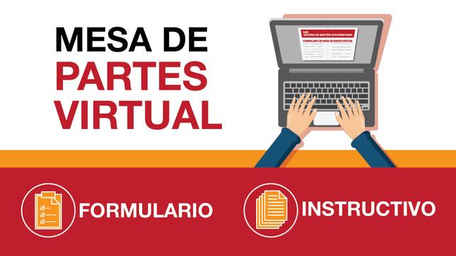Ver campaña Formulario de Mesa de Partes Virtual e Instructivo de uso.