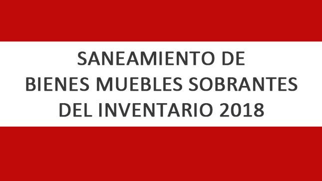 Ver campaña Saneamiento de Bienes Muebles Sobrantes del Inventario 2018