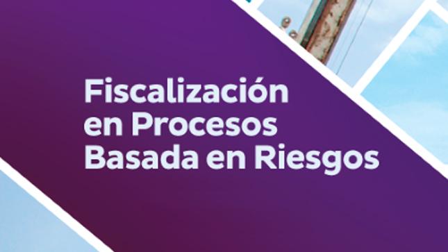 Ver campaña Fiscalización en Procesos Basada en Riesgo