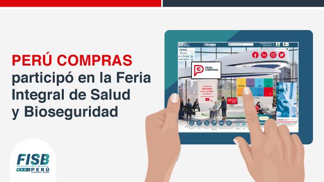 Ver campaña PERÚ COMPRAS participó en la Feria Integral de Salud y Bioseguridad