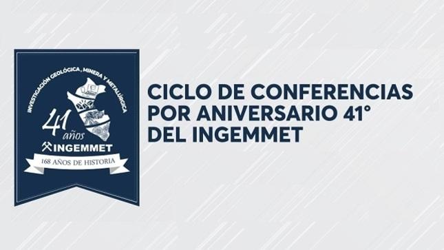Ver campaña CICLO DE CONFERENCIAS VIRTUAL POR 41 ANIVERSARIO DEL INGEMMET