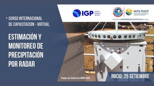 Ver campaña IGP ofrece becas para Curso Internacional de Capacitación en Estimación y Monitoreo de Precipitación por Radar