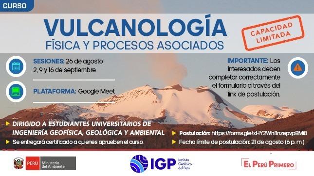 """Ver campaña Postula y participa del curso """"Vulcanología física y procesos asociados"""" organizado por el IGP"""
