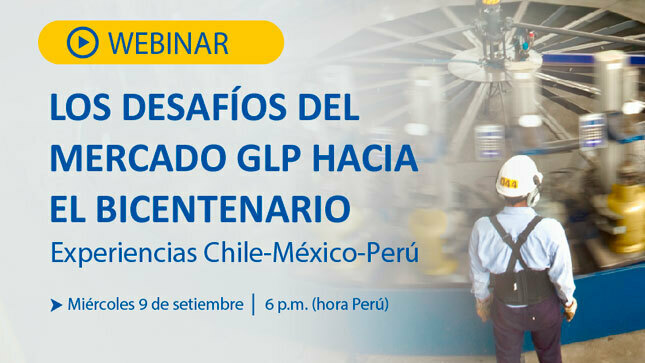 """Ver campaña Webinar """"Los desafíos del mercado de GLP hacia el Bicentenario"""