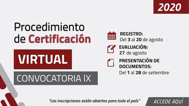 Procedimiento de Certificación Virtual-Convocatoria IX