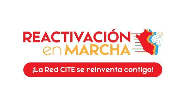 """Ver campaña Reactivación en Marcha """"La red CITE se reinventa contigo"""""""