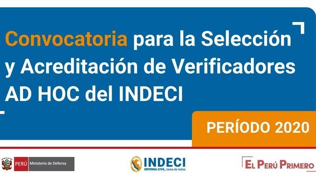 Ver campaña CONVOCATORIA PARA LA SELECCIÓN Y ACREDITACIÓN DE VERIFICADORES AD HOC DEL INDECI- PERIODO 2020