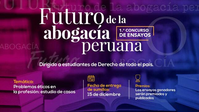 """Primer Concurso Nacional: """"Futuro de la abogacía peruana"""""""