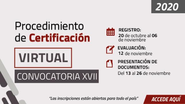 Ver campaña Procedimiento de Certificación Virtual-Convocatoria XVII