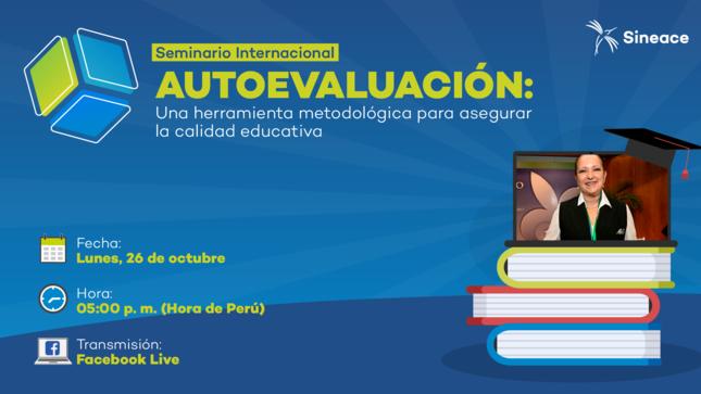 """Ver campaña Seminario Internacional """"Autoevaluación: Una herramienta metodológica para asegurar la calidad educativa"""""""