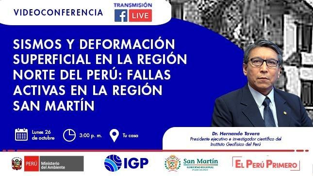Participa en la videoconferencia: Sismos y deformación superficial en la región norte del Perú: Fallas activas en la región San Martín