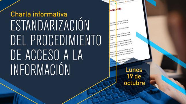 Ver campaña Estandarización del Procedimiento de Acceso a la Información Pública