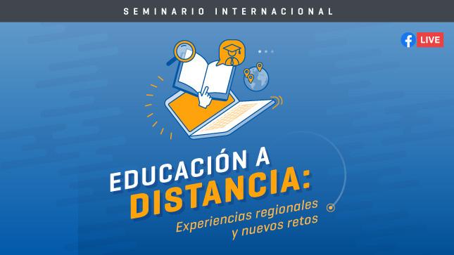 Ver campaña Educación a Distancia: Experiencias Regionales y los Nuevos Retos