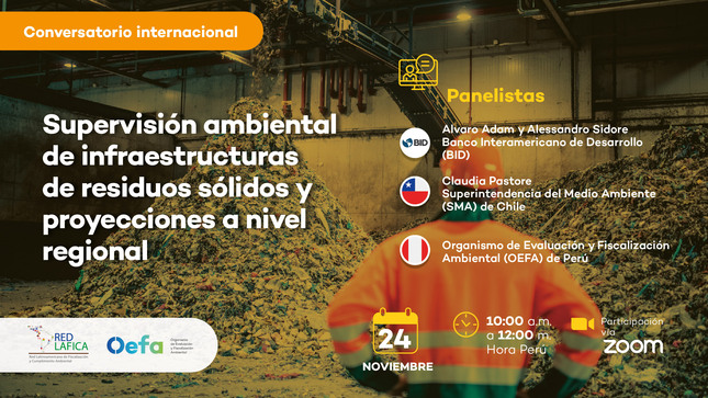 """Ver campaña Conversatorio internacional: """"Supervisión ambiental de infraestructuras de residuos sólidos y proyecciones a nivel regional"""""""