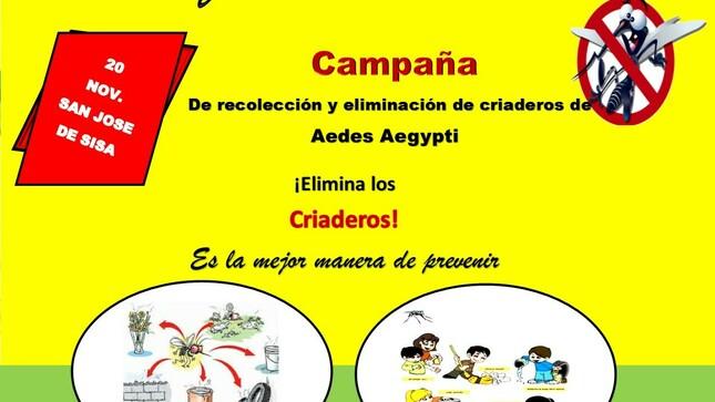 Ver campaña REALIZARÁN GRAN CAMPAÑA DE RECOJO DE CRIADEROS DEL ZANCUDO TRANSMISOR DEL DENGUE EN DISTRITO DE SAN JOSÉ DE SISA.