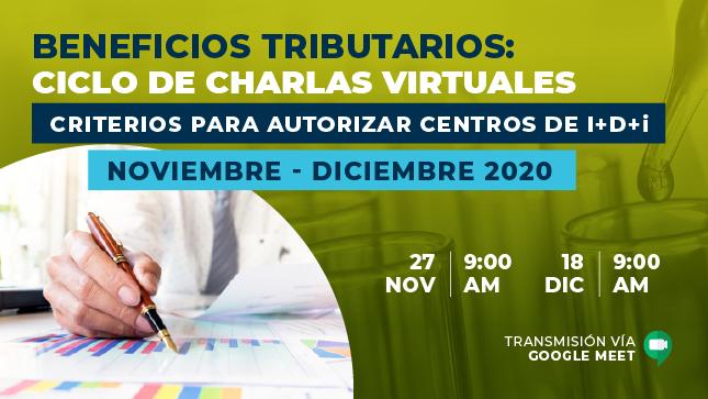 charlas Virtuales: Criterios para autorizar centros de I+D+i
