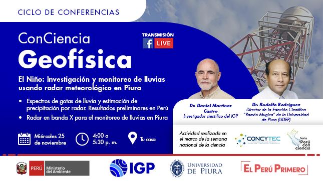 """El IGP te invita a la conferencia """"El Niño: Investigación y monitoreo de lluvias usando radar meteorológico en Piura"""""""