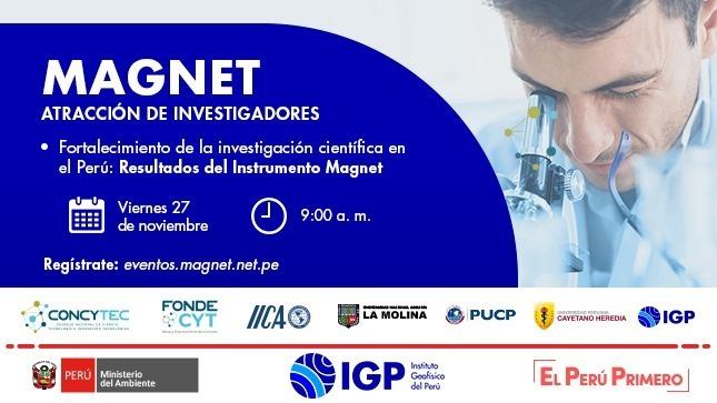 """El IGP te invita a participar de la conferencia """"Fortalecimiento de la investigación científica en el Perú: Resultados del Instrumento Magnet"""""""