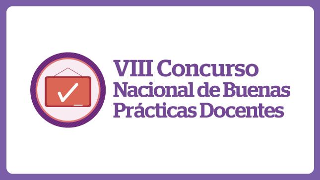 Relación de ganadores del  VIII Concurso Nacional de Buenas Prácticas Docentes