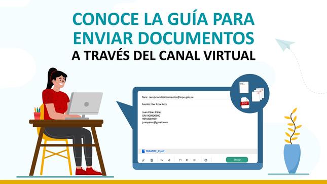 Ver campaña INPE: Guía para enviar documentos a través del canal virtual