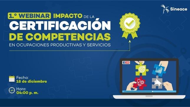 Ver campaña Webinar: Impacto de la certificación de competencias en ocupaciones productivas y servicios