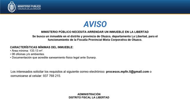 Busca un inmueble en el distrito y provincia de Otuzco, departamento La Libertad, para el funcionamiento de la Fiscalía Provincial Mixta Corporativa de Otuzco.
